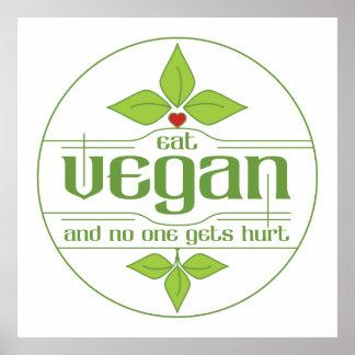 Mangez le végétalien et personne obtient le mal posters