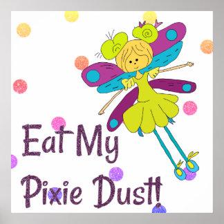 Mangez ma fée de la poussière de lutin drôle posters