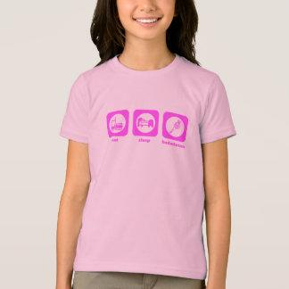 Mangez. Sommeil. Badminton. T-shirt