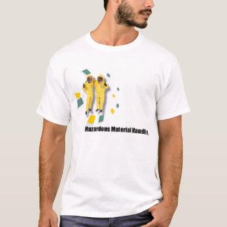 Manipulateurs de matériel dangereux t-shirt