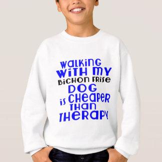 Marche avec mes conceptions de chien de Bichon Sweatshirt
