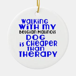 Marche avec mes conceptions de chien de Malinois Ornement Rond En Céramique