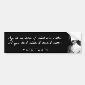 Mark Twain - l'âge est une question d'esprit au-de Autocollant Pour Voiture