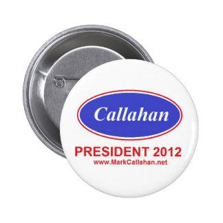 Marquez Callahan pour le bouton 2012 de président Pin's