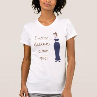 Marraine gâteau, je fais des rêves venir vrai ! t-shirt