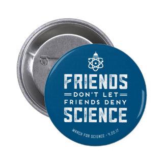 Mars pour le bouton ne nient pas Science de la Badge