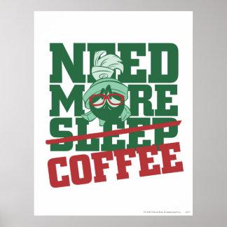 MARVIN le MARTIAN™ - ayez besoin de plus de café Posters