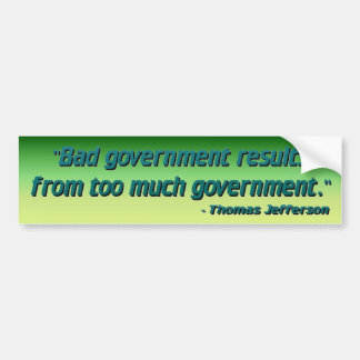 Mauvais gouvernement autocollant pour voiture