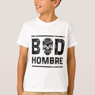 Mauvais Hombre T-shirt