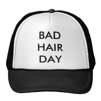 Mauvais jour de cheveux casquette de camionneur