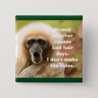 Mauvais jour de cheveux de singe drôle pin's