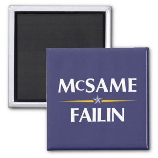 McSame - aimant de campagne de Failin 2008