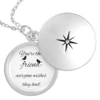 Médaillon Avec Fermoir Vous êtes l'ami que chacun souhaite qu'ils aient