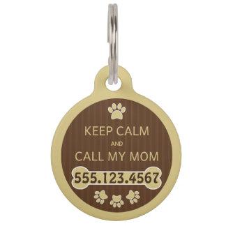 Médaillon Pour Animaux Gardez le calme et appelez ma maman grande