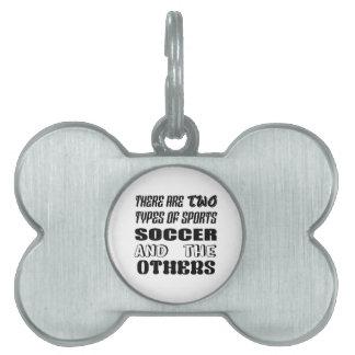 Médaillons Pour Animaux Domestiques Il y a deux types du football et de d'autres de