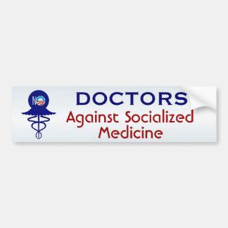Médecine socialisée de médecins Against Autocollant De Voiture