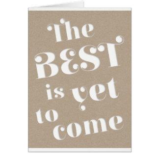 Meilleur à venir encore rêves de motivation Brown Cartes De Vœux