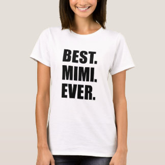 Meilleur Mimi jamais T-shirt