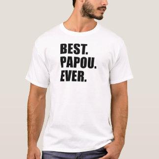 Meilleur Papou jamais T-shirt