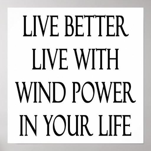 Meilleurs vivants vivent avec l'énergie éolienne d posters