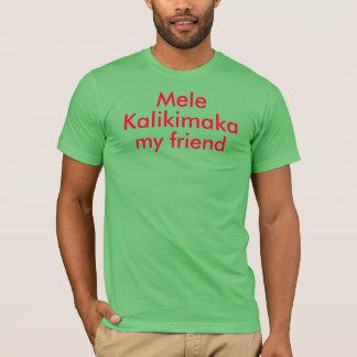 Mele Kalikimaka ma chemise d'ami T-shirt