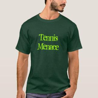 Menace de tennis t-shirt