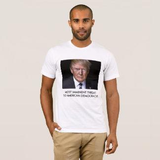 Menace pour la démocratie américaine - anti t-shirt