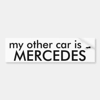 MERCEDES, mon autre voiture est a Autocollant Pour Voiture