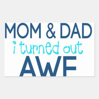 merci maman et papa que je me suis avéré sticker rectangulaire