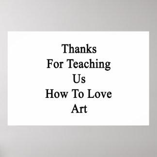 Merci pour nous enseignant comment aimer l'art poster