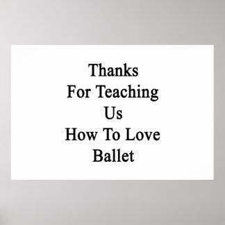 Merci pour nous enseignant comment aimer le ballet poster