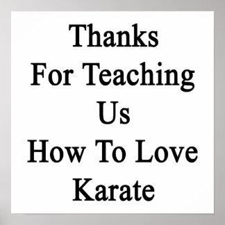 Merci pour nous enseignant comment aimer le karaté poster