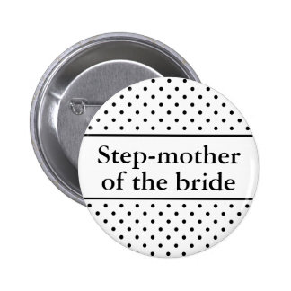 Mère d'étape du bouton de jeune mariée pour des ma badges