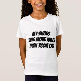Mes chaussures ont plus de milles que votre T-Shirt