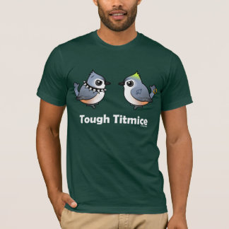 Mésanges dures t-shirt