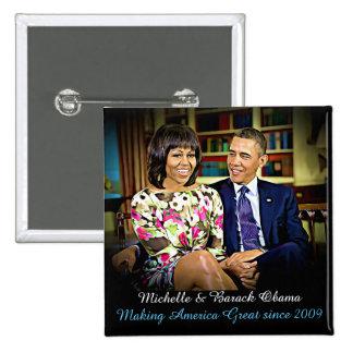 Michelle et Barack Obama, rendant l'Amérique Badges