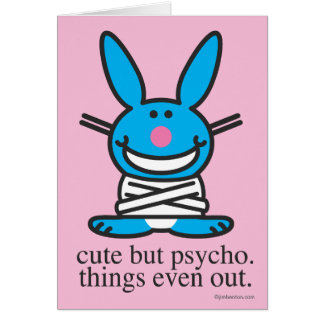 Mignon mais psychopathe carte de vœux