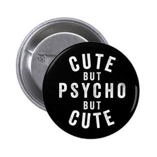 Mignon mais psychopathe mais mignon pin's