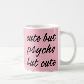 Mignon mais pyscho mais mignon mug