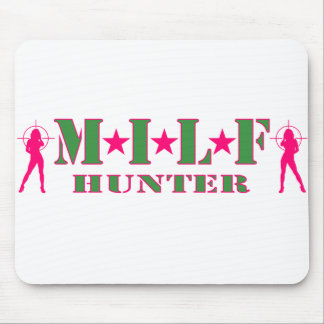 MILF HUNTER TAPIS DE SOURIS