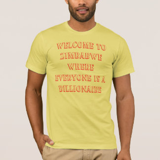Milliardaire du Zimbabwe T-shirt