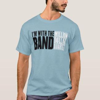 """Million de quartet du dollar """"je suis avec la t-shirt"""