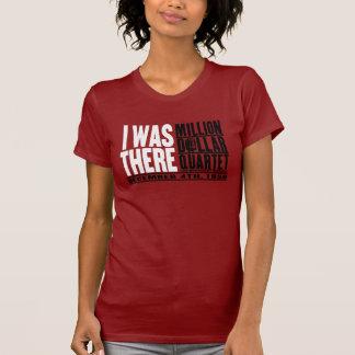 """Million de quartet du dollar """"j'étais là """" t-shirt"""