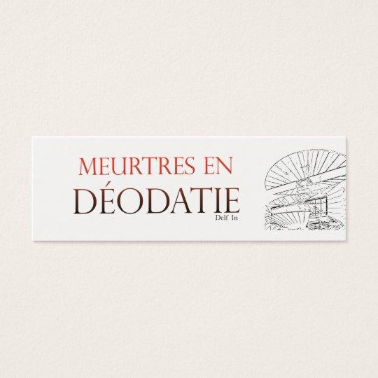 Mini Carte De Visite Meurtres en Déodatie