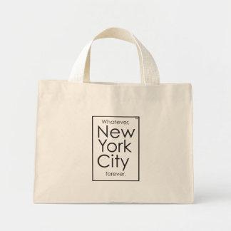 Mini Tote Bag Quoi que, New York City pour toujours