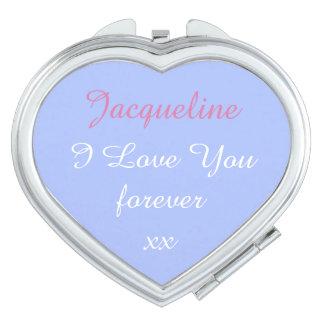 """Miroirs De Maquillage """"Jacqueline adorable je t'aime pour toujours xx """""""