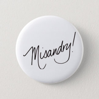 Misandry ! badges