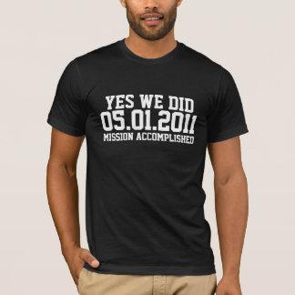 Mission d'Osama accomplie T-shirt