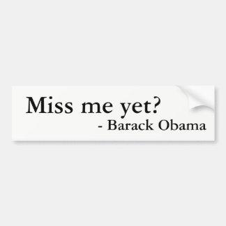 Mlle j'encore ? Autocollant de Barack Obama
