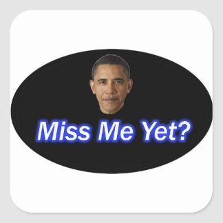 MLLE ME YET ? PRÉSIDENT BARACK OBAMA STICKER CARRÉ
